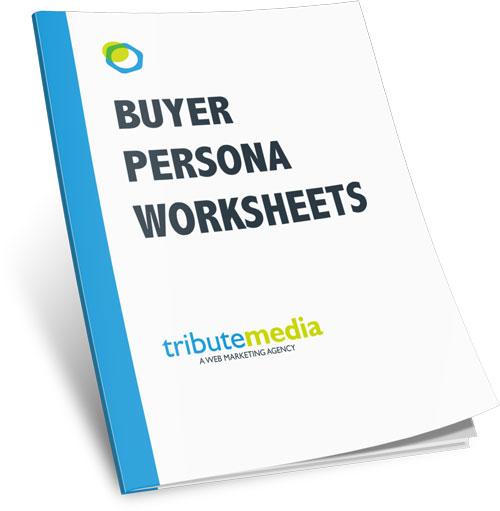 Buyer Persona Worksheets